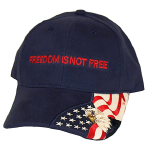 Freedom Is Not Free Cap